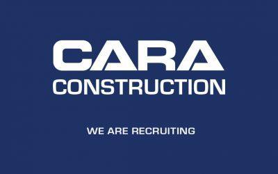 Cara Construction – Assistant Estimator Vacancy