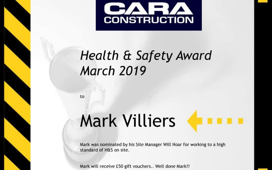 Cara Constructions Health & Safety Award Winner for March