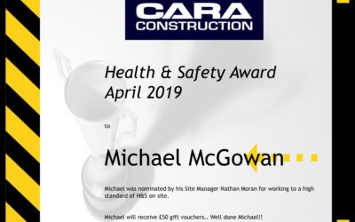 Cara Constructions Health & Safety Award Winner for April