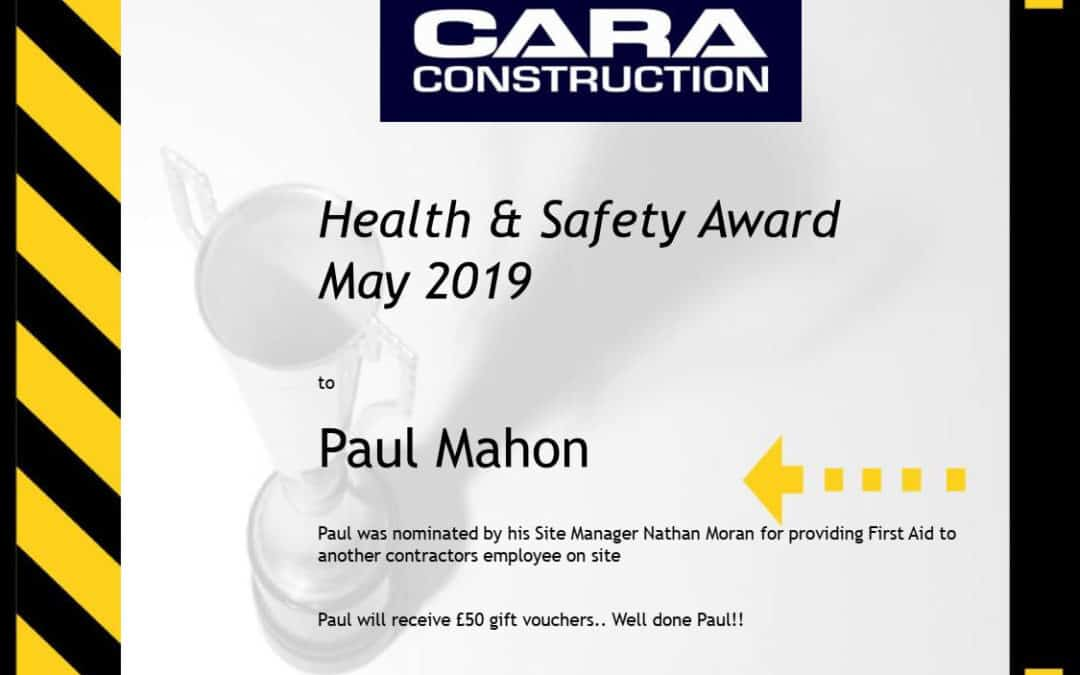 Cara Constructions Health & Safety Award Winner for May